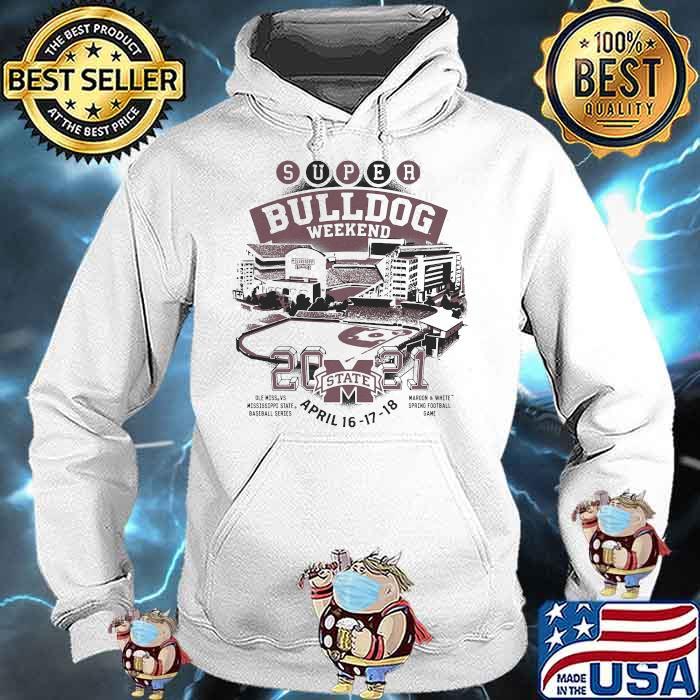2021 SUPER BULLDOG WEEKEND April Shirt Hoodie
