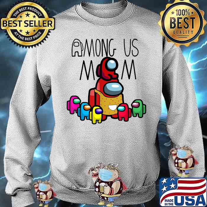 Among Us Mom mother day Shirt Sweater