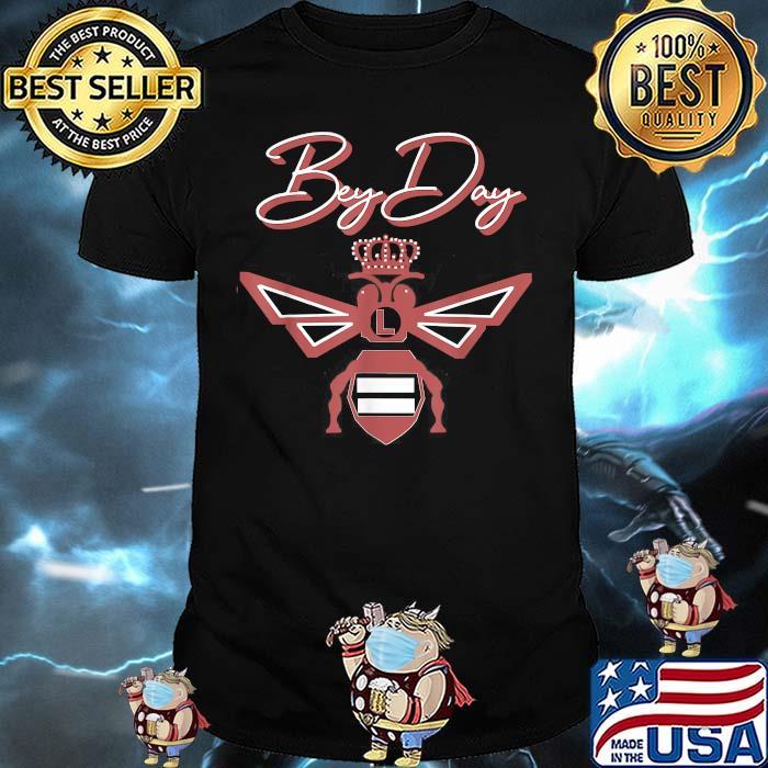 Bey Day Birthday Queen Bee Shirt