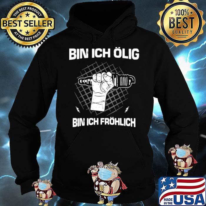 Bin Ich Ölig Bin Ich Fröhlich Organic Basic Hoodie
