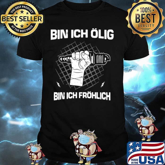 Bin Ich Ölig Bin Ich Fröhlich Organic Basic shirt
