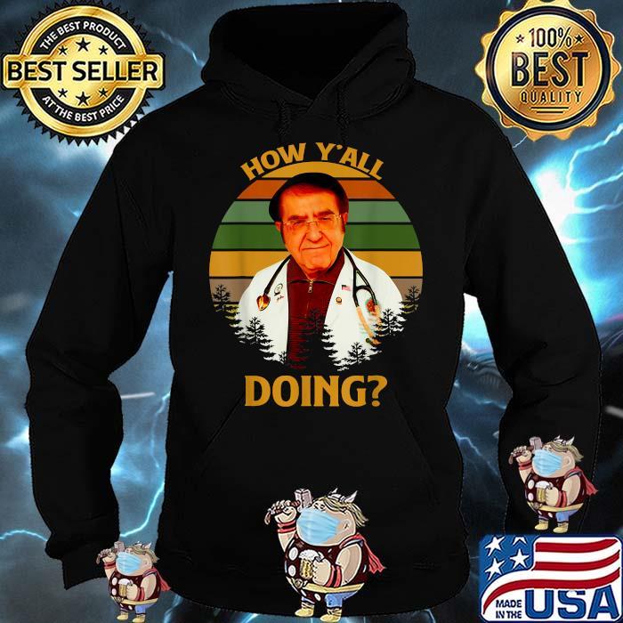 How Y'All Doin Dr Younan Nowzaradan Vintage Shirt Hoodie