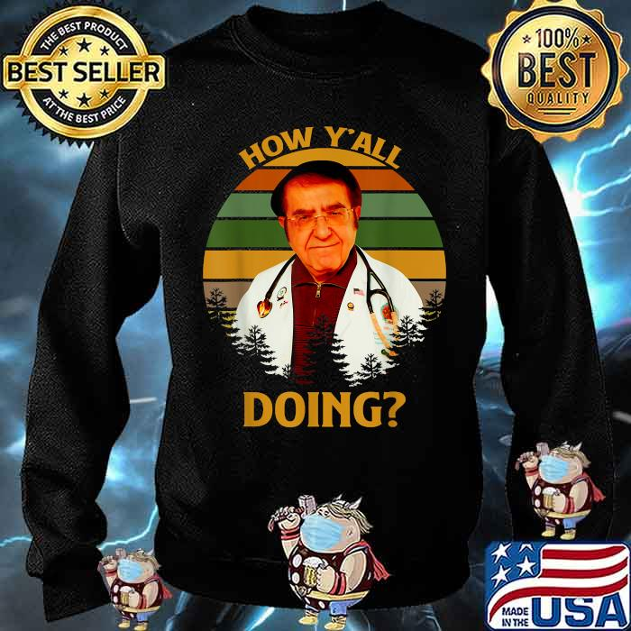 How Y'All Doin Dr Younan Nowzaradan Vintage Shirt Sweater