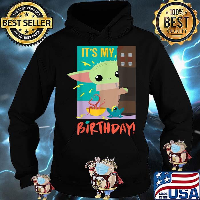 It's My Birthday Baby Yoda Star Wars The Mandalorian Shirt Hoodie