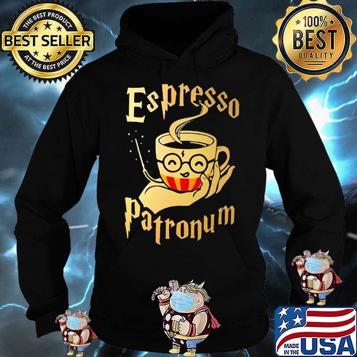 Official Espresso Patronum Cup Shirt Hoodie