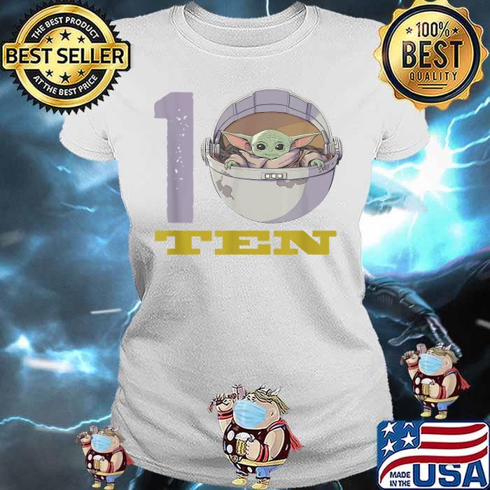 Star Wars The Mandalorian 10th Birthday Baby Yoda Shirt Ladies tee