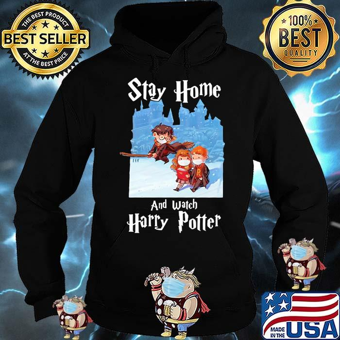 Stay Home And Watch Harry Potter Covid Shirt Hoodie