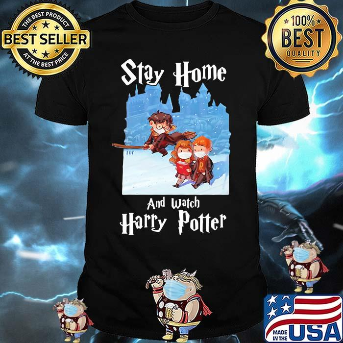 Stay Home And Watch Harry Potter Covid Shirt