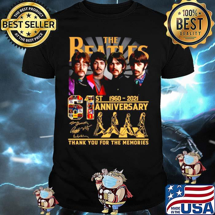 Thank You For The Memories The Beatles Abbey Road 61st Anniversary 1960 2021 Signatures shirt