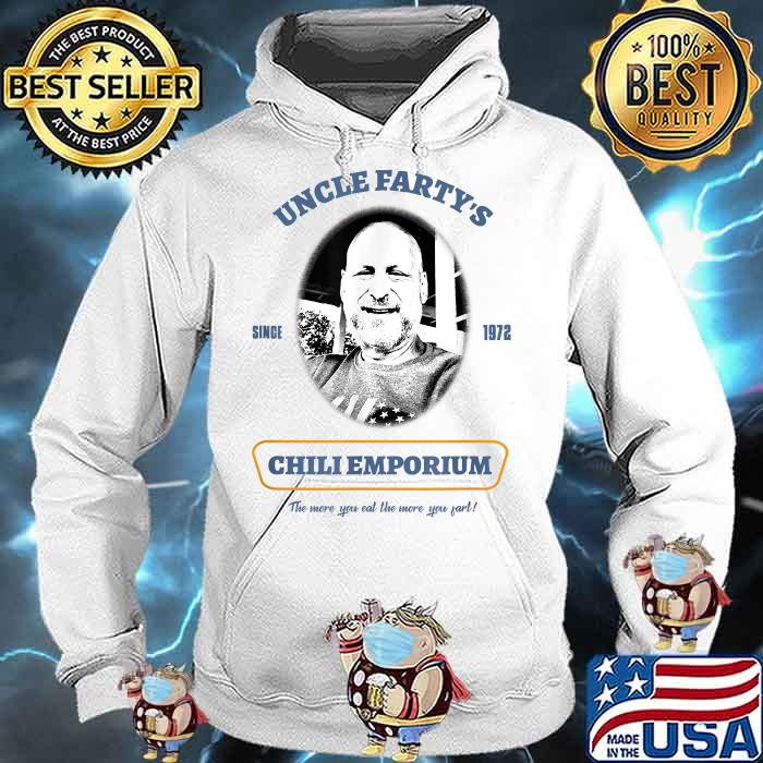 Uncle Fartys Since 1972 Chli Emporium Shirt Hoodie