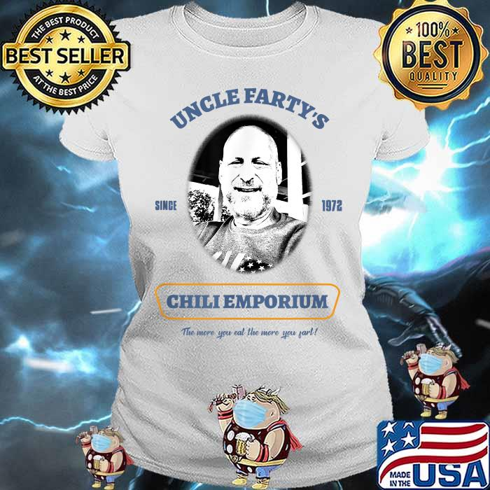 Uncle Fartys Since 1972 Chli Emporium Shirt Ladies tee