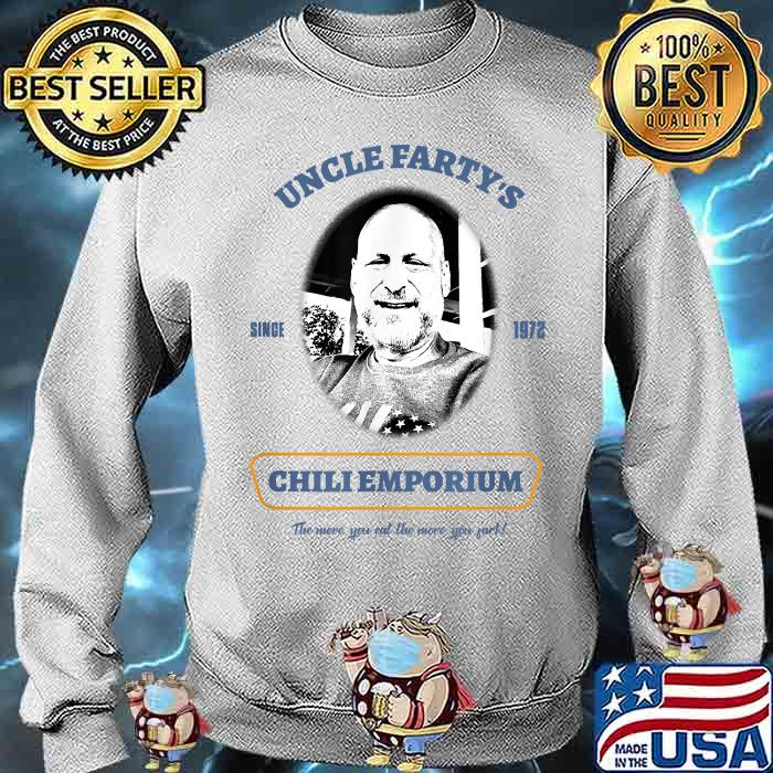 Uncle Fartys Since 1972 Chli Emporium Shirt Sweater