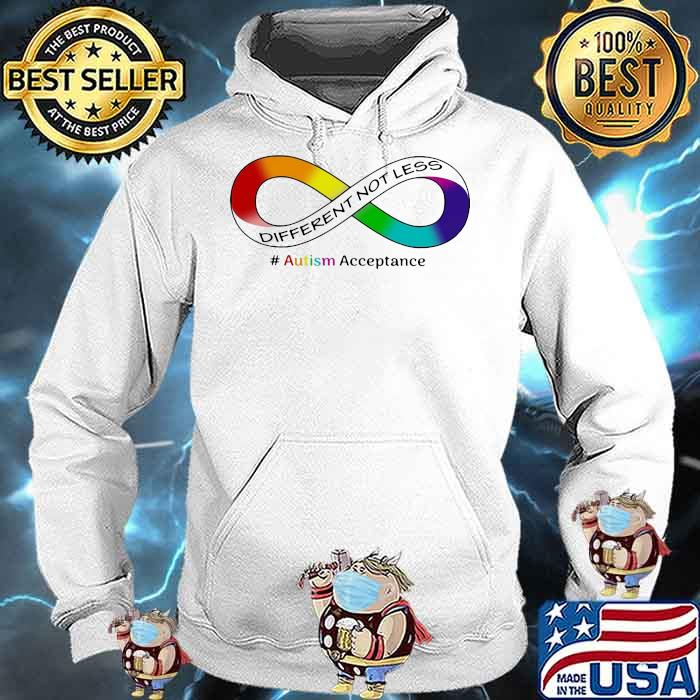 Autism Acceptance Different Not Less Shirt Hoodie
