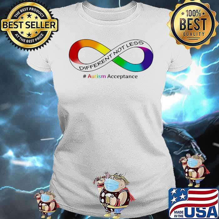 Autism Acceptance Different Not Less Shirt Ladies tee