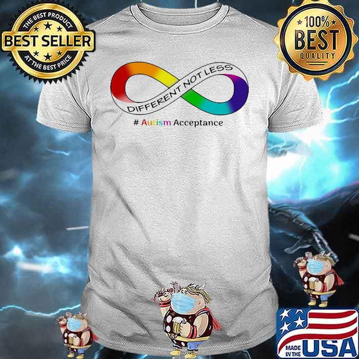 Autism Acceptance Different Not Less Shirt