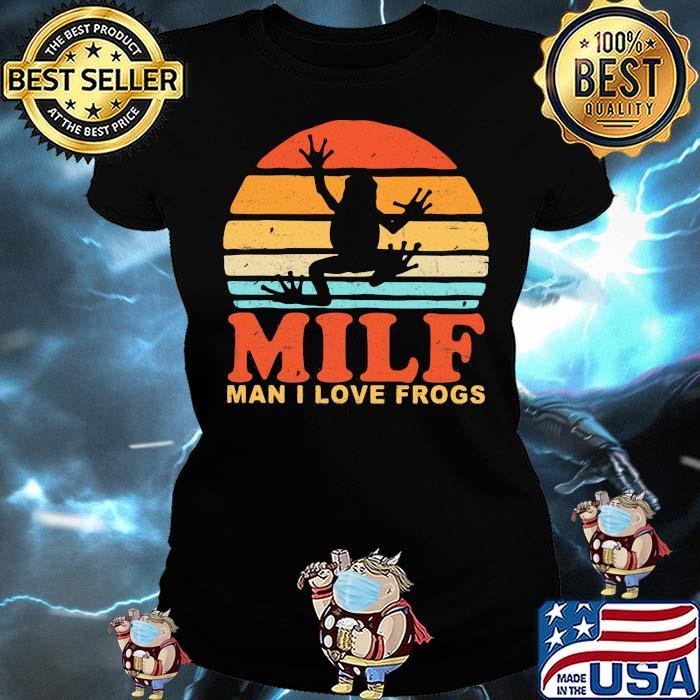 MILF Man I Love Frogs Vintage Shirt Ladies tee